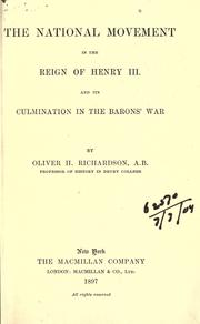 Cover of: The national movement in the reign of Henry III and its culmination in the Barons' War