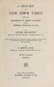 Cover of: A history of our own times, from the accession of Queen Victoria to the general election of 1880