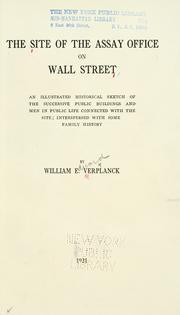 Cover of: The site of the Assay office on Wall street