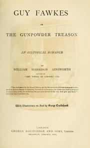 Cover of: Guy Fawkes; or, The gunpowder treason