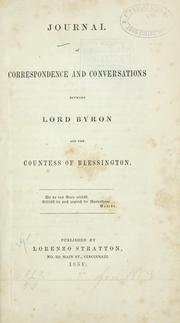 Cover of: Journal of correspondence and conversations between Lord Byron and the countess of Blessington
