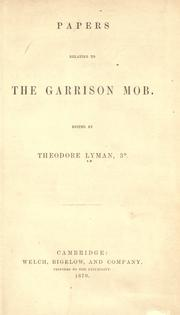 Cover of: Papers relating to the Garrison mob |