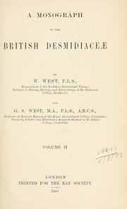 Cover of: A monograph of the British Desmidiaceae