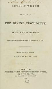 Cover of: Angelic wisdom concerning the divine providence | Emanuel Swedenborg