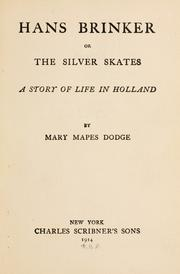 Hans Brinker, or, The silver skates by Mary Mapes Dodge
