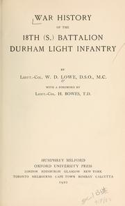 Cover of: War history of the 18th (S.) Battalion Durham Light Infantry