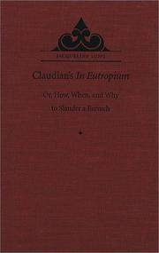 Cover of: Claudian's In Eutropium, or, How, when, and why to slander a eunuch