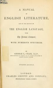 Cover of: A manual of English literature, and of the history of the English language, from the Norman Conquest