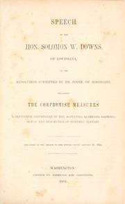 Cover of: Speech of the Hon. Solomon W. Downs