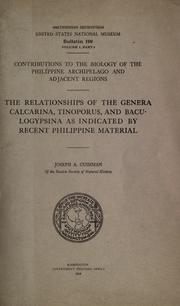 Cover of: The relationships of the genera Calcarina, Tinoporus, and Baculogypsina as indicated by recent Philippine material