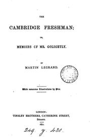 Cover of: The Cambridge freshman: or, Memoirs of Mr. Golightly
