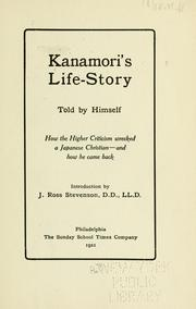 Cover of: Kanamori's Life-story told by himself