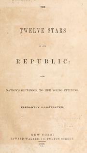 Cover of: The twelve stars of our republic