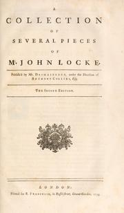 A Collection Of Several Pieces Mr John Locke