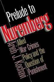 Cover of: Prelude to Nuremberg | Arieh J. Kochavi