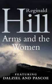 Cover of: The Arms and the Women (Dalziel & Pascoe Novel)