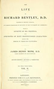 The life of Richard Bentley by James Henry Monk