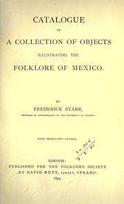 Cover of: Catalogue of a collection of objects illustrating the folklore of Mexico