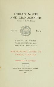 Cover of: Bibliographic notes on Uxmal, Yucatan
