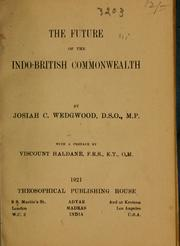 Cover of: The future of the Indo-British commonwealth