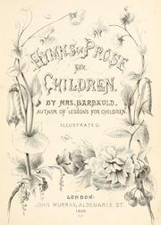 Cover of: Hymns in prose for children / by Mrs. Barbauld