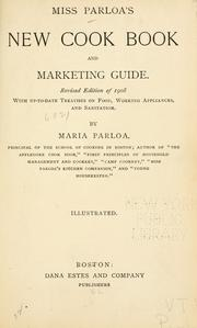 Cover of: Miss Parloa's new cook book and marketing guide. | Maria Parloa