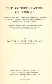 The confederation of Europe by W. Alison Phillips