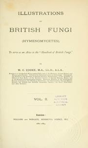 Cover of: Illustrations of British Fungi (Hymenomycetes)