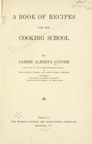 Cover of: A book of recipes for the cooking school