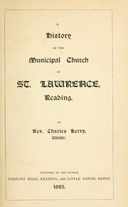 Cover of: A history of the municipal church of St. Lawrence, Reading