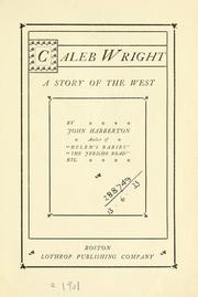 Cover of: Caleb Wright: a story of the West