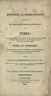 An historical disquisition concerning the knowledge which the ancients had of India by Robertson, William