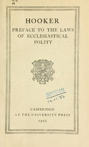 Cover of: Preface to the Laws of ecclesiastical polity