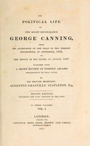 Cover of: THe political life of the Right Honourable George Canning, from ..