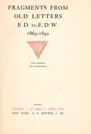 Cover of: Fragments from old letters, E. D. to E. D. W., 1869-1892