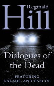 Cover of: Dialogues of the Dead (Dalziel & Pascoe Novel)