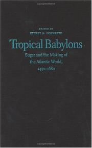 Cover of: Tropical Babylons | Stuart B. Schwartz