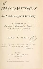 Cover of: Philomythus: an antidote against credulity : a discussion of Cardinal Newman's Essay on ecclesiastical miracles