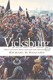 Cover of: Vicksburg: The Campaign That Opened the Mississippi (Civil War America)