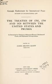 Cover of: The treaties of 1785, 1799 and 1828 between the United States and Prussia