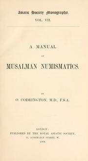 A manual of Musalman numismatics by Codrington, Oliver.