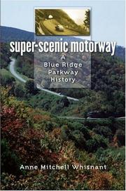 Cover of: Super-Scenic Motorway | Anne Mitchell Whisnant