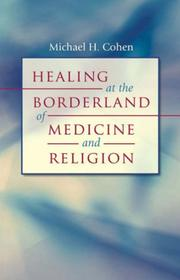 Cover of: Healing at the Borderland of Medicine and Religion (Studies in Social Medicine)
