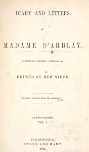 The Diary And Letters of Madame D'arblay by Fanny Burney