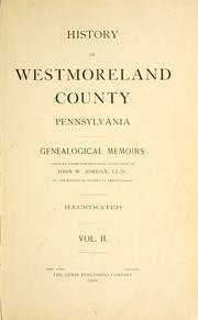 Cover of: History of Westmoreland county, Pennsylvania by John Newton Boucher