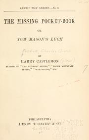 Cover of: The missing pocket-book: or Tom Mason's luck