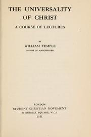 Cover of: The universaility of Christ: a course of lectures.