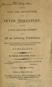Cover of: The life and adventures of Peter Porcupine | William Cobbett