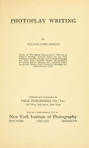 Cover of: Photoplay writing by William Lord Wright