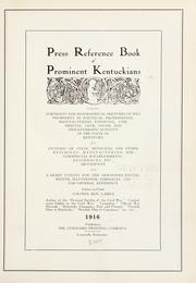 Cover of: Press reference book of prominent Kentuckians | Ben La Bree